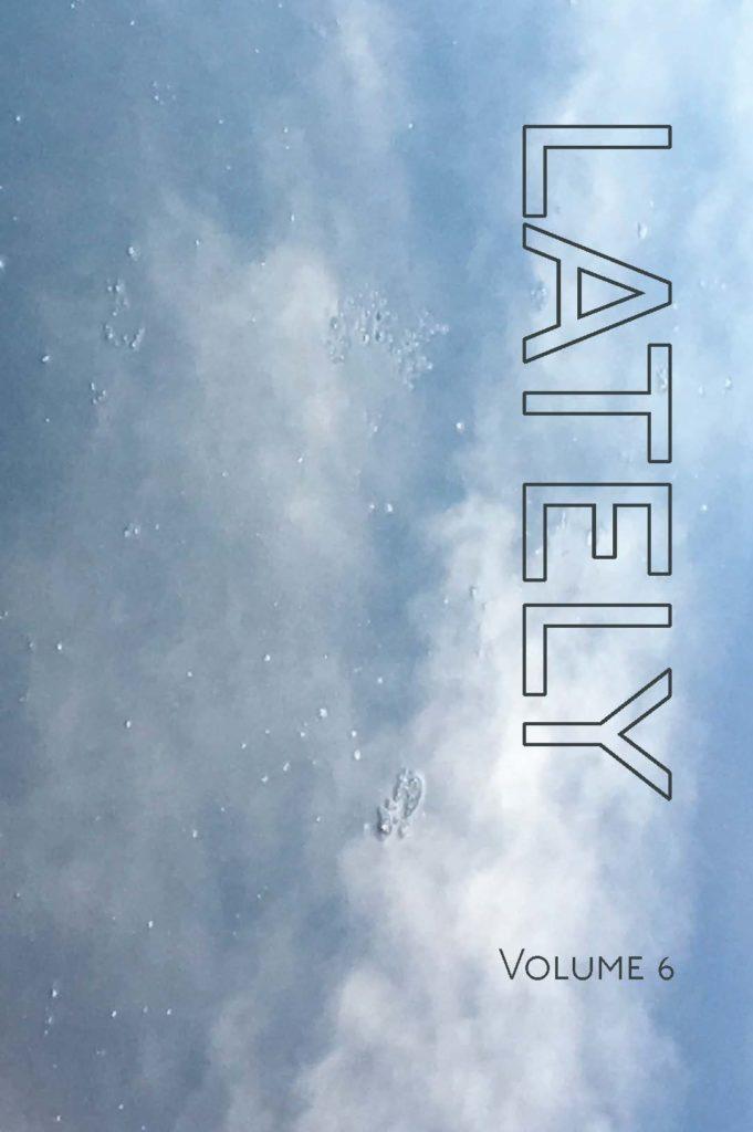 LATELY volume 6