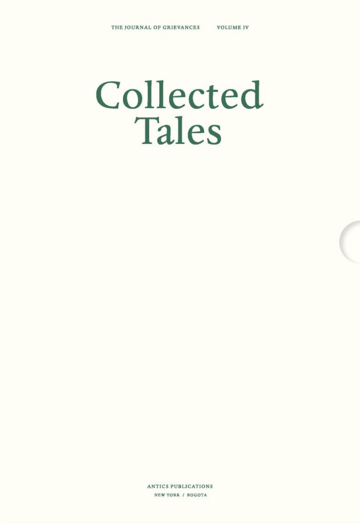 Collected Tales - The Journal of Grievances Volume IV